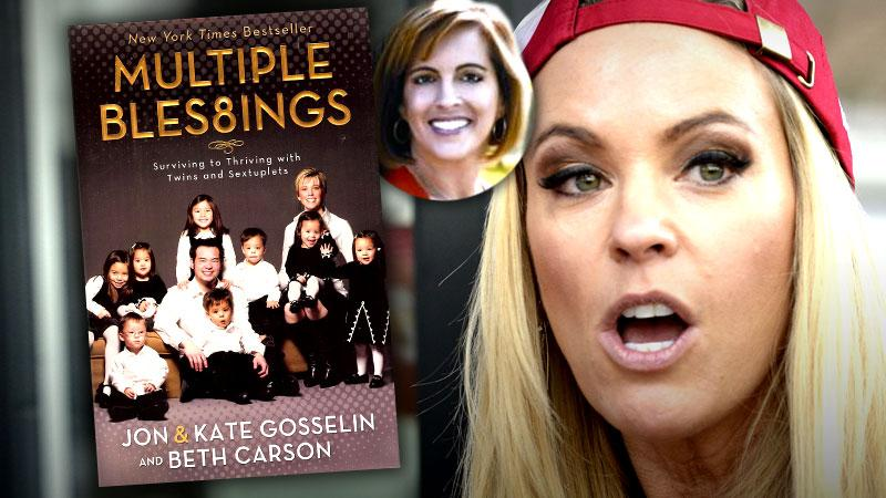 //kate gosselin didnt write one word book multiple blessings beth carson jon name more money pp sl