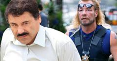Dog The Bounty Hunter Says El Chapo Is Out Of His League