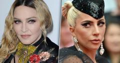 Madonna Lady Gaga Acting Feud 'A Star Is Born'