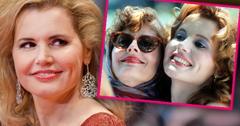 Geena Davis: 'Thelma And Louise' Changed My Life