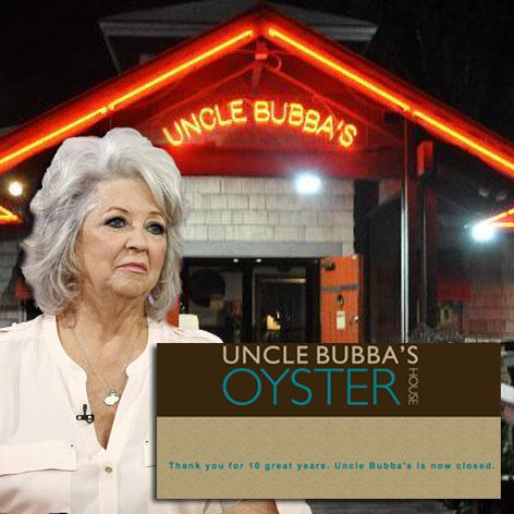 //paula deen uncle bubbas closed