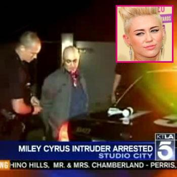//miley cyrus intruder arrest_