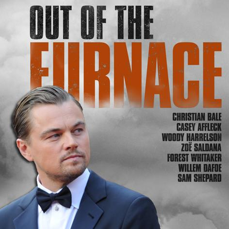 //leonardo di caprio out of the furnace