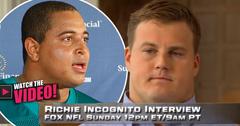 //john_martin_richie_incognito_nfl_interview