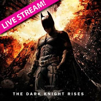 //dark knight rises live stream