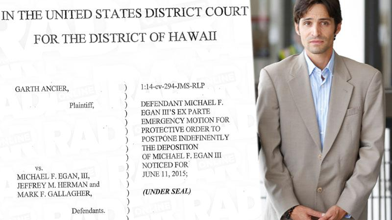 michael-egan-deposition-hawaii-court-testifying-mental-issues