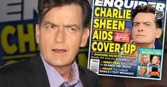Charlie Sheen HIV Positive Exposed National Enquirer Investigates